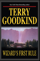 Wizard's First Rule - The Sword of Truth Series - Terry Goodkind